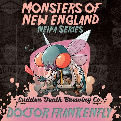 Doctor Frankenfly (Sudden Death)