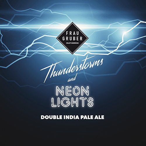 Thunderstorms And Neon Lights (FrauGruber Brewing )