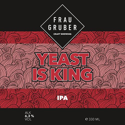 Yeast is King (FrauGruber Craft Brewing)