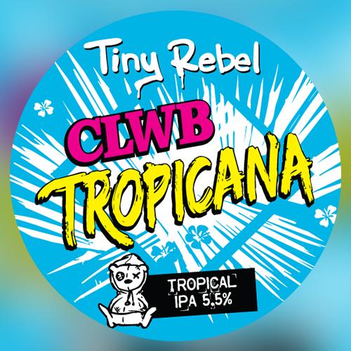 Clwb Tropicana (Tiny Rebel)
