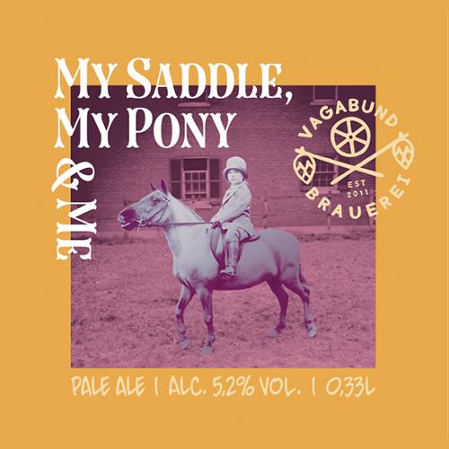 My Saddle, My Pony & Me (Vagabund)